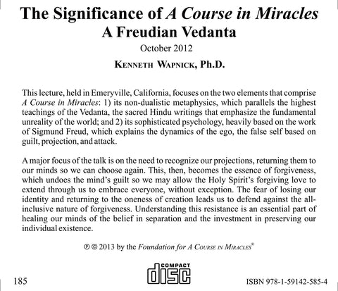 The Significance of A Course in Miracles: A Freudian Vedanta [CD]