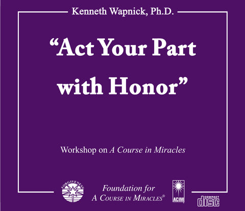 """Act Your Part with Honor"" [CD]"