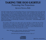 Taking the Ego Lightly: Protecting Our Projections [CD]
