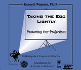 Taking the Ego Lightly: Protecting Our Projections [MP3]