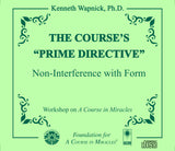 "The Course's ""Prime Directive"": Non-Interference with Form [CD]"