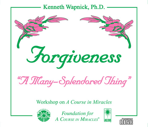 "Forgiveness: ""A Many-Splendored Thing"" [CD]"