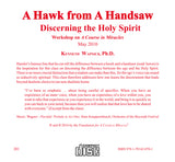 """A Hawk from a Handsaw"": Discerning the Holy Spirit [CD]"