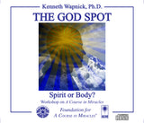 The God Spot: Spirit or Body? [CD]