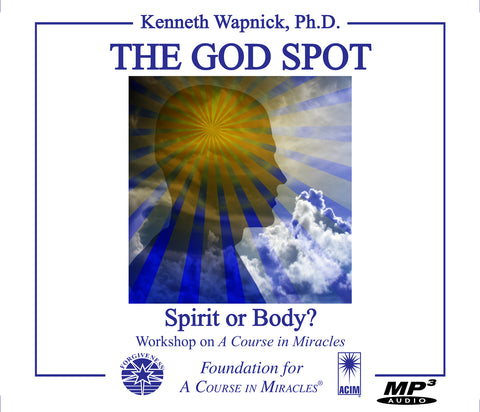 The God Spot: Spirit or Body? [MP3]