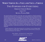 When Virtue is a Vice and Vice a Virtue: Two Purposes For Everything [MP3]