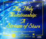 The Holy Relationship: A Stream of Stars [CD]