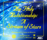The Holy Relationship: A Stream of Stars [MP3]