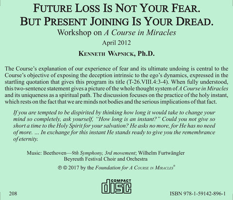 Future Loss is Not Your Fear. But Present Joining Is Your Dread. [CD]
