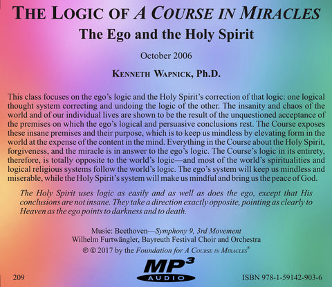 "The Logic of ""A Course in Miracles"": The Ego and The Holy Spirit [MP3]"