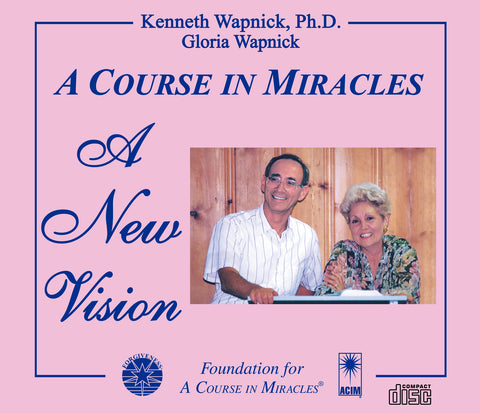 A Course in Miracles: A New Vision [CD]
