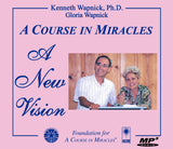 """A Course in Miracles"": A New Vision [MP3]"