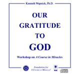 Our Gratitude to God [CD]