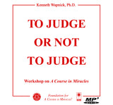 To Judge or Not to Judge [MP3]