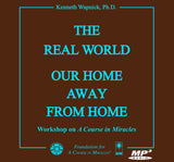 The Real World: Our Home Away from Home [MP3]