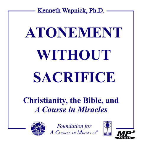 Atonement without Sacrifice [MP3]