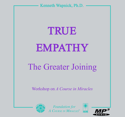 True Empathy: The Greater Joining [MP3]