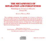 The Metaphysics of Separation and Forgiveness [CD]