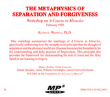 The Metaphysics of Separation and Forgiveness [MP3]