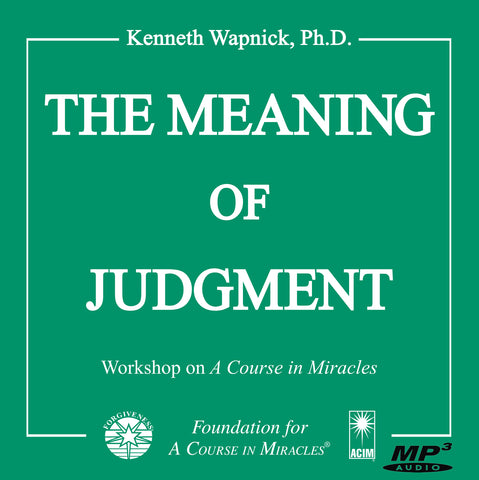 The Meaning of Judgment [MP3]