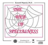 The Web of Specialness [CD]