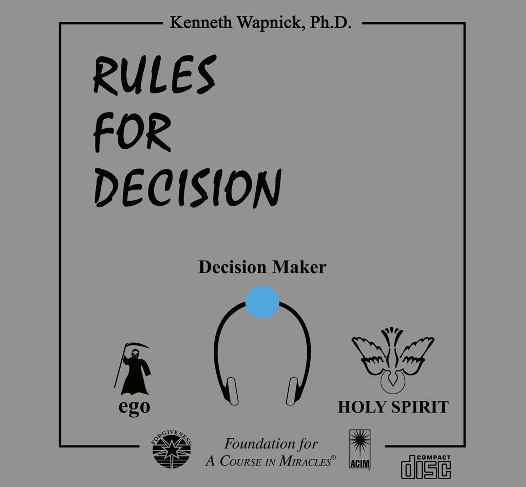 rules for decision foundation for a course in miracles online