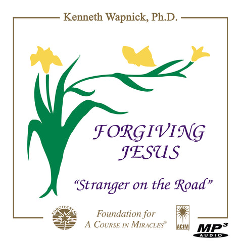 "Forgiving Jesus: ""Stranger on the Road"" [MP3]"