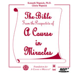"The Bible from the Perspective of ""A Course in Miracles"" [MP3]"