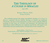 "The Theology of ""A Course in Miracles"" [MP3]"