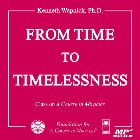 From Time to Timelessness [MP3]
