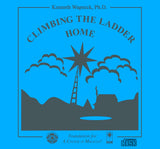 Climbing the Ladder Home [CD]