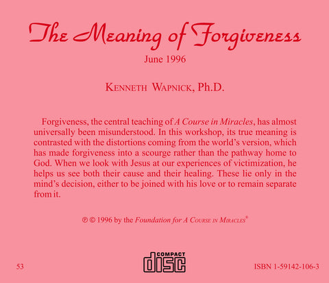 The Meaning of Forgiveness [CD]