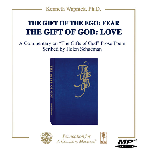 The Gift of The Ego: Fear The Gift of God: Love [MP3]