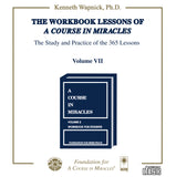 "The Workbook Lessons of ""A Course in Miracles"": The Study and Practice of the 365 Lessons [CD]"