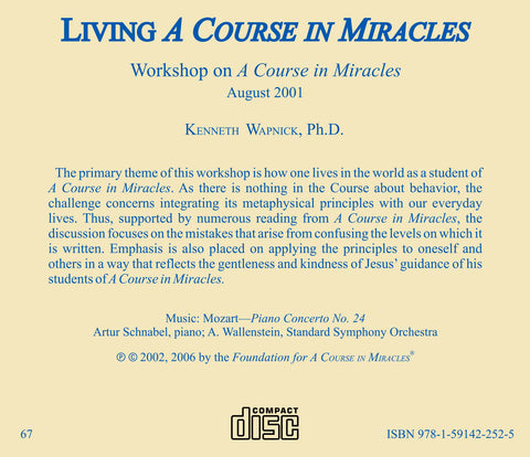 "Living ""A Course in Miracles"" [CD]"