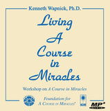 "Living ""A Course in Miracles"" [MP3]"