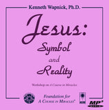 Jesus: Symbol and Reality [MP3]