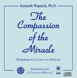 The Compassion of the Miracle [CD]