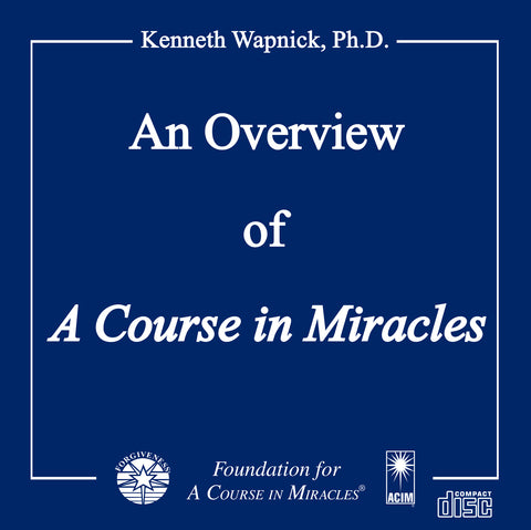 An Overview of A Course in Miracles [CD]