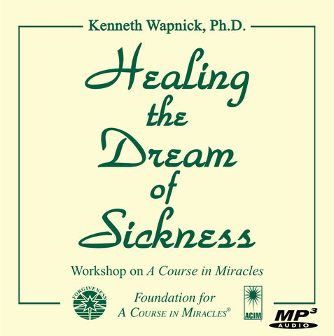 Healing the Dream of Sickness [MP3]
