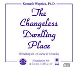 The Changeless Dwelling Place [CD]