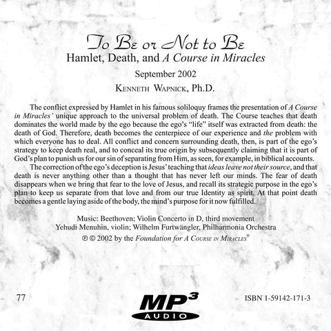 To Be or Not to Be: Hamlet, Death, and A Course in Miracles [MP3]
