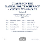 "Classes on the Manual for Teachers of ""A Course in Miracles"" [CD]"