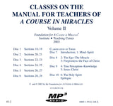 Classes on the Manual for Teachers of A Course in Miracles [MP3]
