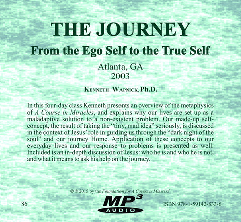 The Journey: From the Ego Self to the True Self [MP3]