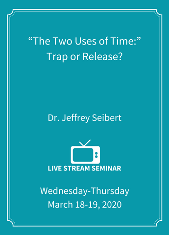 """The Two Uses of Time:"" Trap or Release? - Live Stream [SEMINAR]"