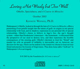 "Loving Not Wisely but Too Well: Othello, Specialness, and ""A Course in Miracles"" [CD]"