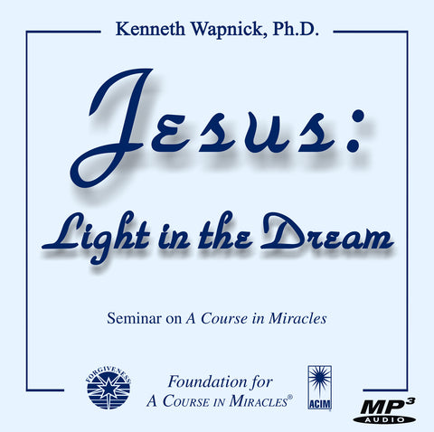 Jesus: Light in the Dream [MP3]