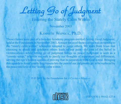 Letting Go of Judgment: Entering the Stately Calm Within [CD]