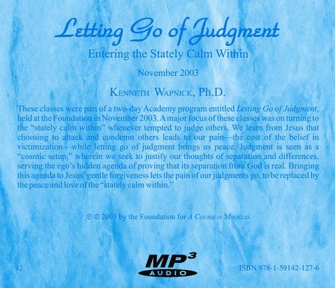 Letting Go of Judgment: Entering the Stately Calm Within [MP3]